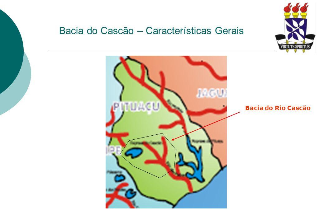 Bacia do Cascão – Características Gerais