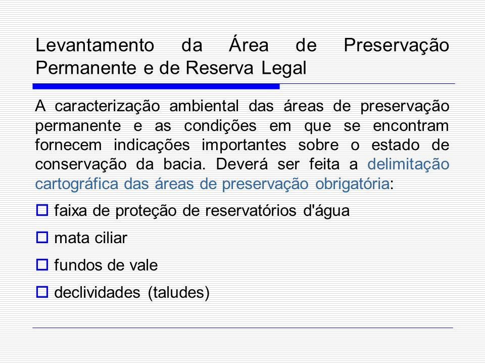 Levantamento da Área de Preservação Permanente e de Reserva Legal