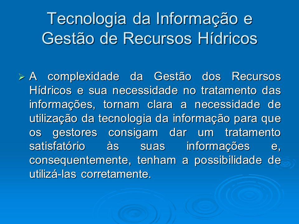 Tecnologia da Informação e Gestão de Recursos Hídricos
