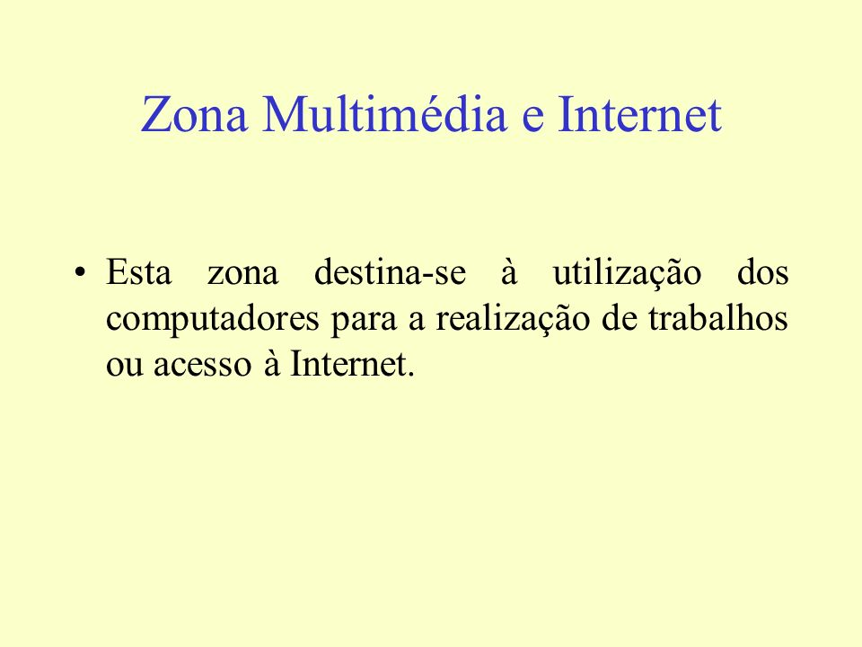 Zona Multimédia e Internet