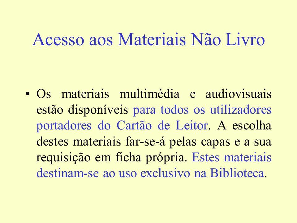 Acesso aos Materiais Não Livro