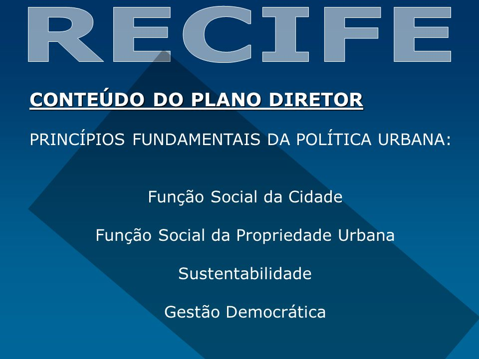 RECIFE CONTEÚDO DO PLANO DIRETOR