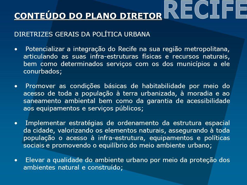 RECIFE CONTEÚDO DO PLANO DIRETOR DIRETRIZES GERAIS DA POLÍTICA URBANA