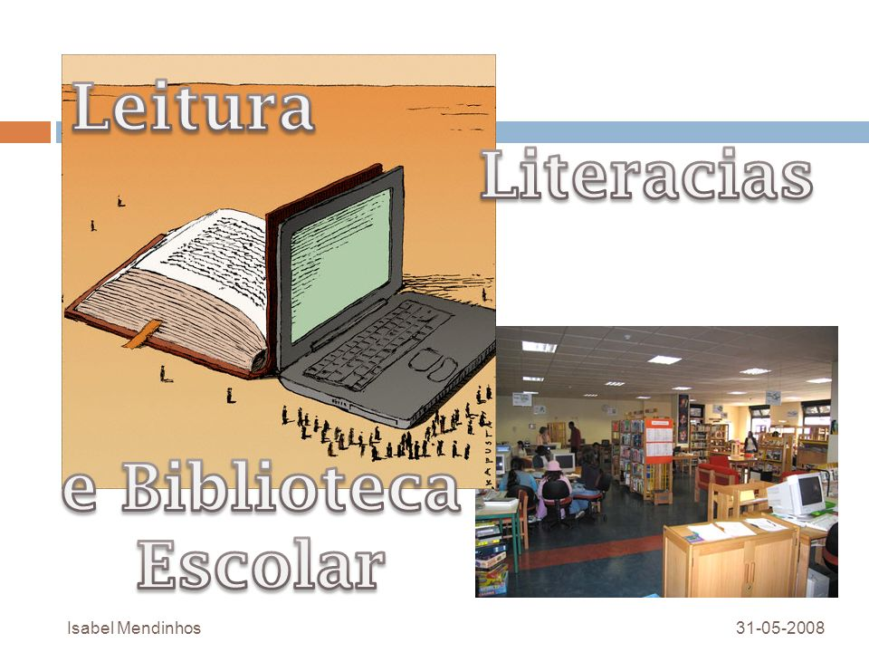 Leitura Literacias e Biblioteca Escolar