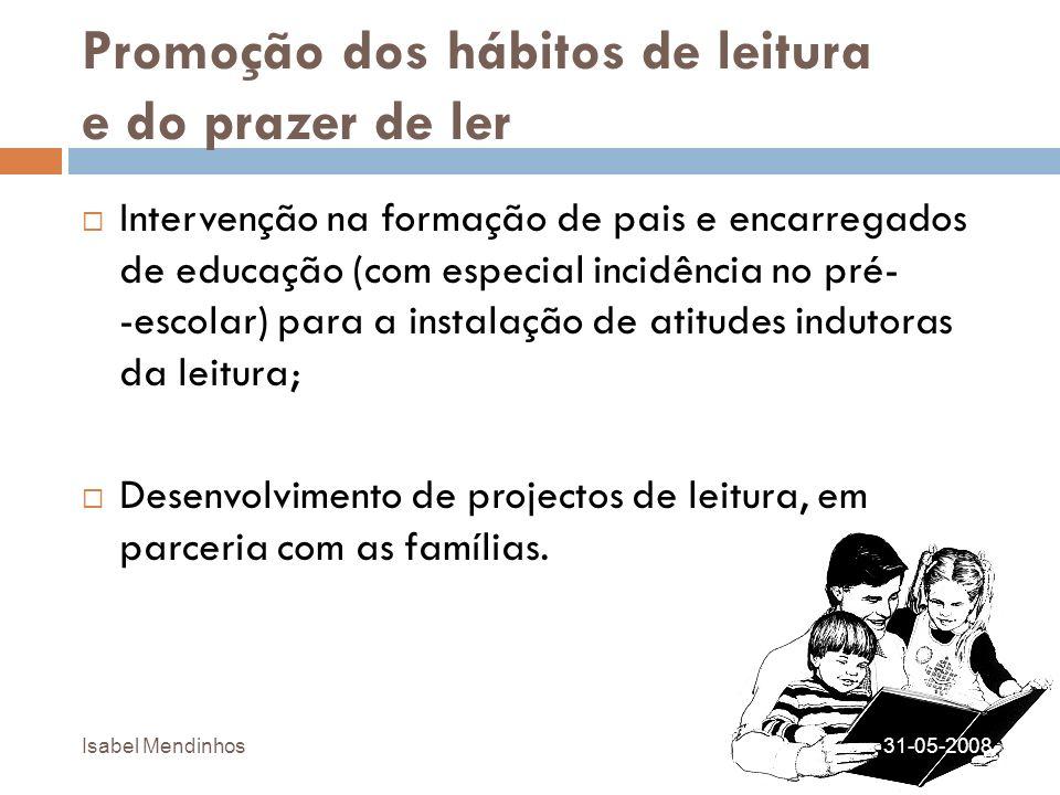 Promoção dos hábitos de leitura e do prazer de ler