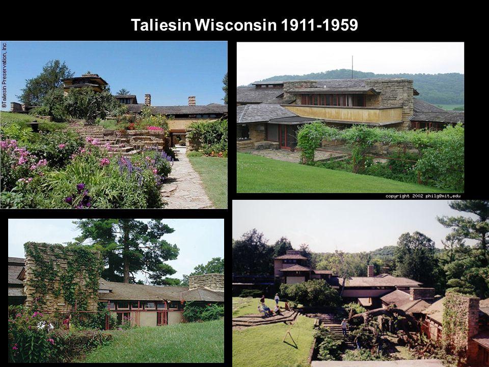 Taliesin Wisconsin 1911-1959