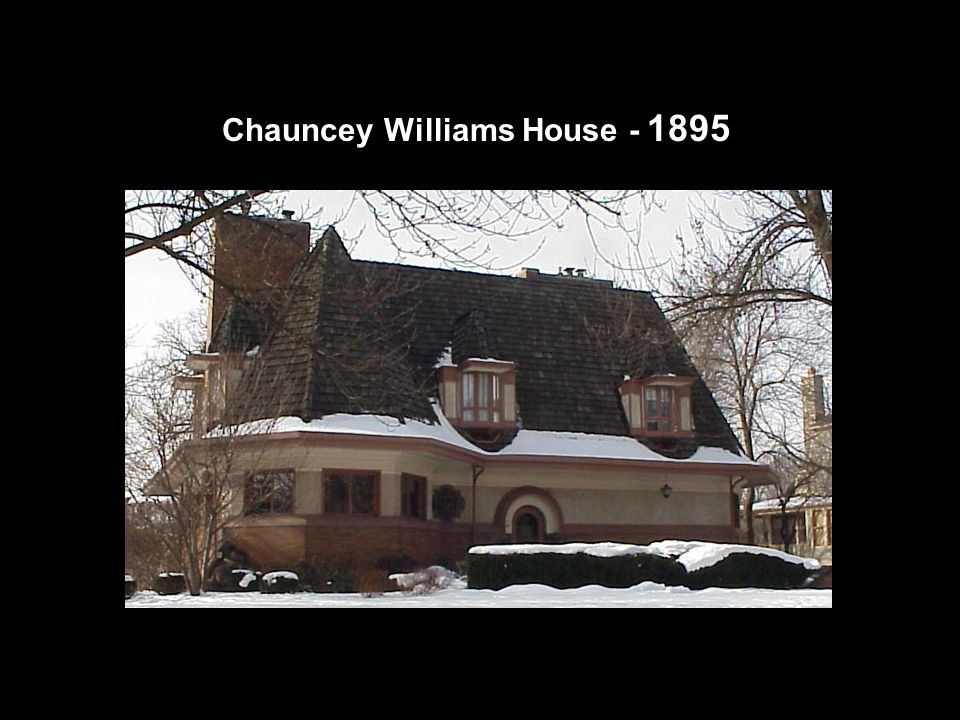 Chauncey Williams House - 1895