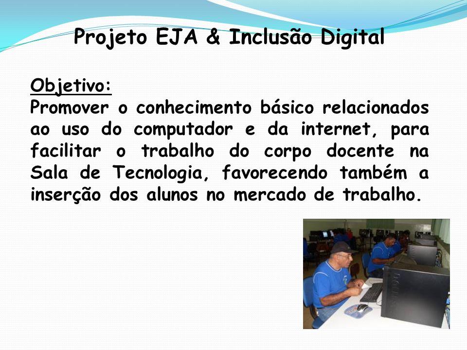 Projeto EJA & Inclusão Digital