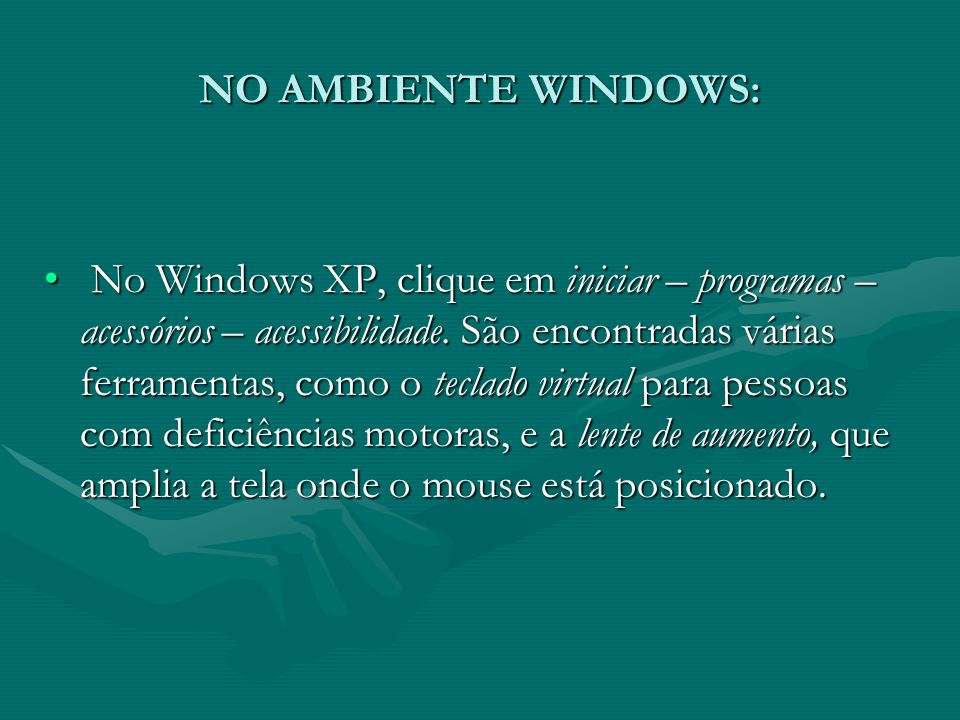 NO AMBIENTE WINDOWS: