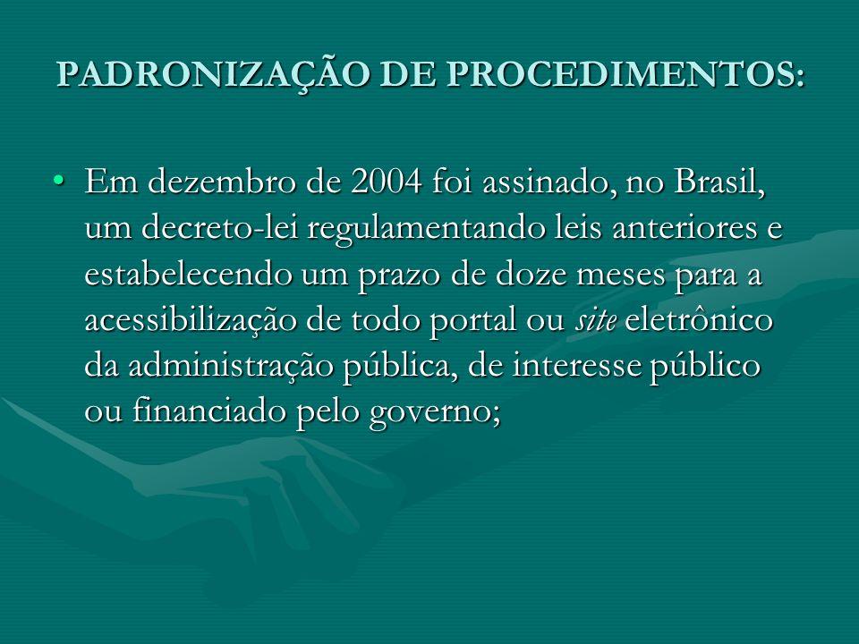 PADRONIZAÇÃO DE PROCEDIMENTOS: