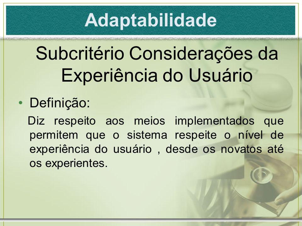 Subcritério Considerações da Experiência do Usuário