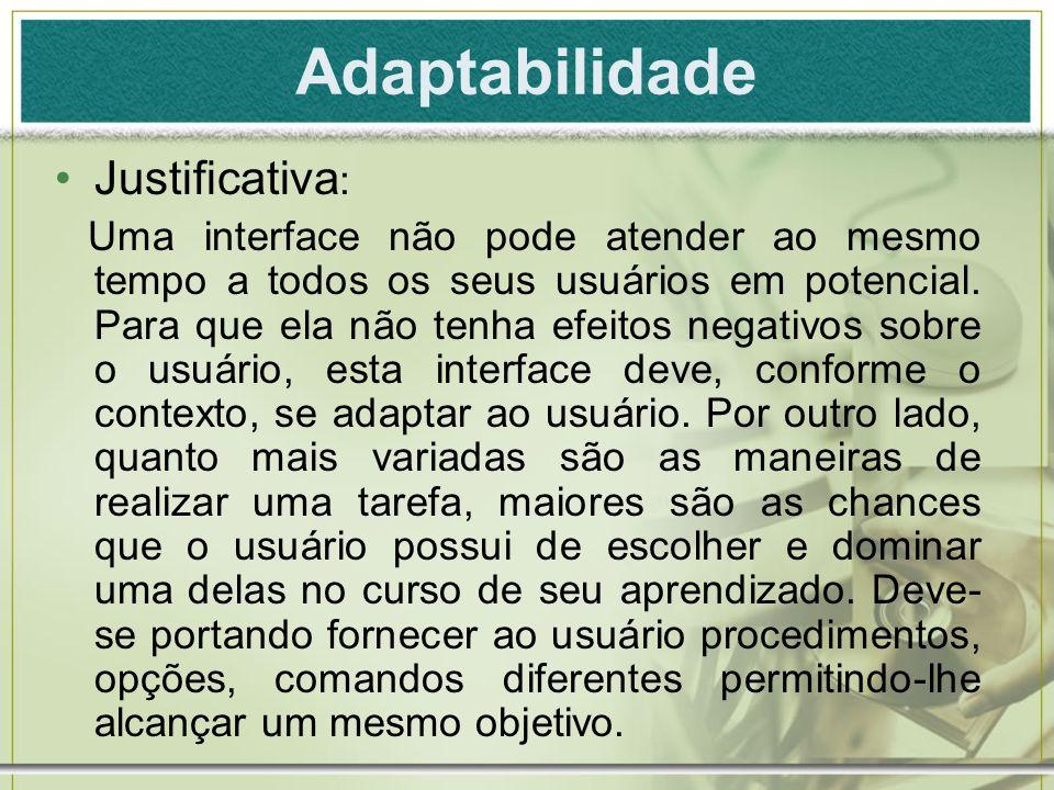 Adaptabilidade Justificativa: