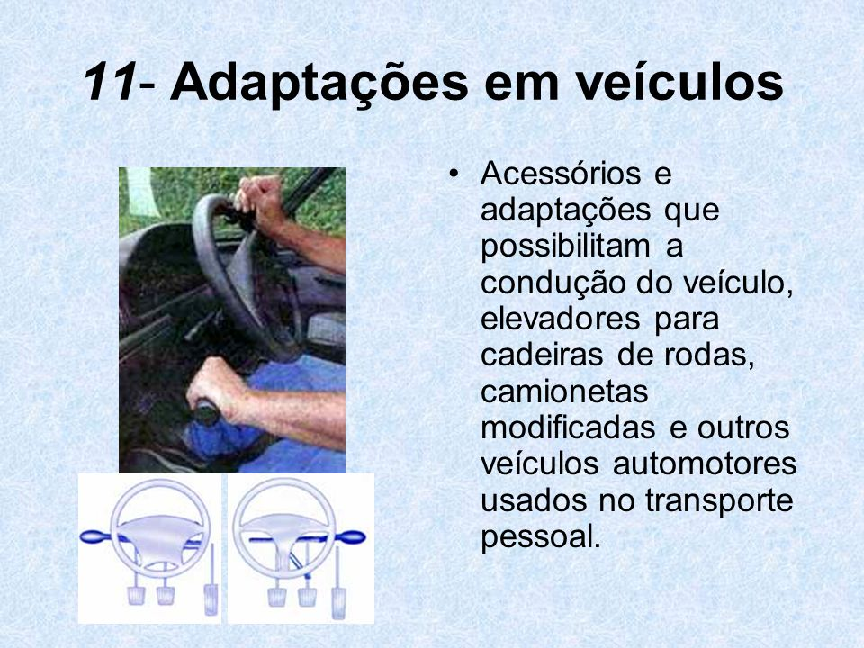 11- Adaptações em veículos