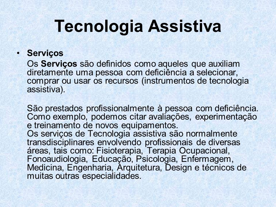 Tecnologia Assistiva Serviços