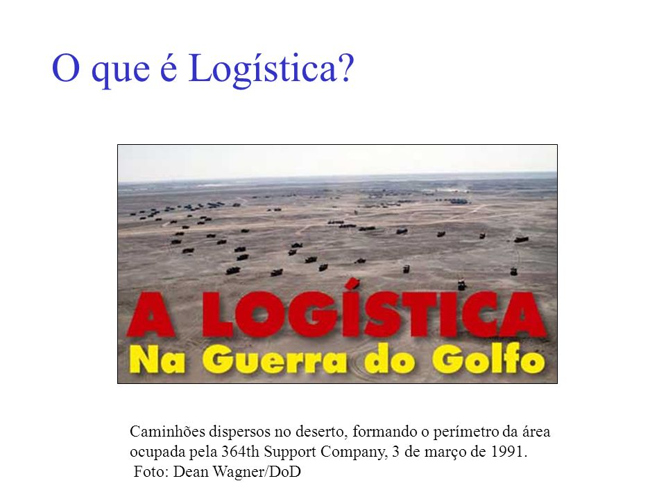 A Logística constitui um sistema operacional com o propósito de prever e prover recursos de toda ordem que permitam a realização de campanhas militares.