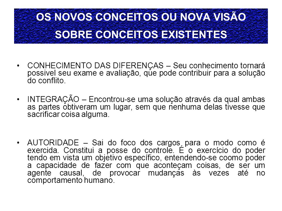 OS NOVOS CONCEITOS OU NOVA VISÃO SOBRE CONCEITOS EXISTENTES