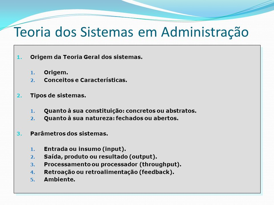 Teoria dos Sistemas em Administração