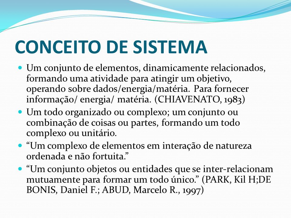 CONCEITO DE SISTEMA