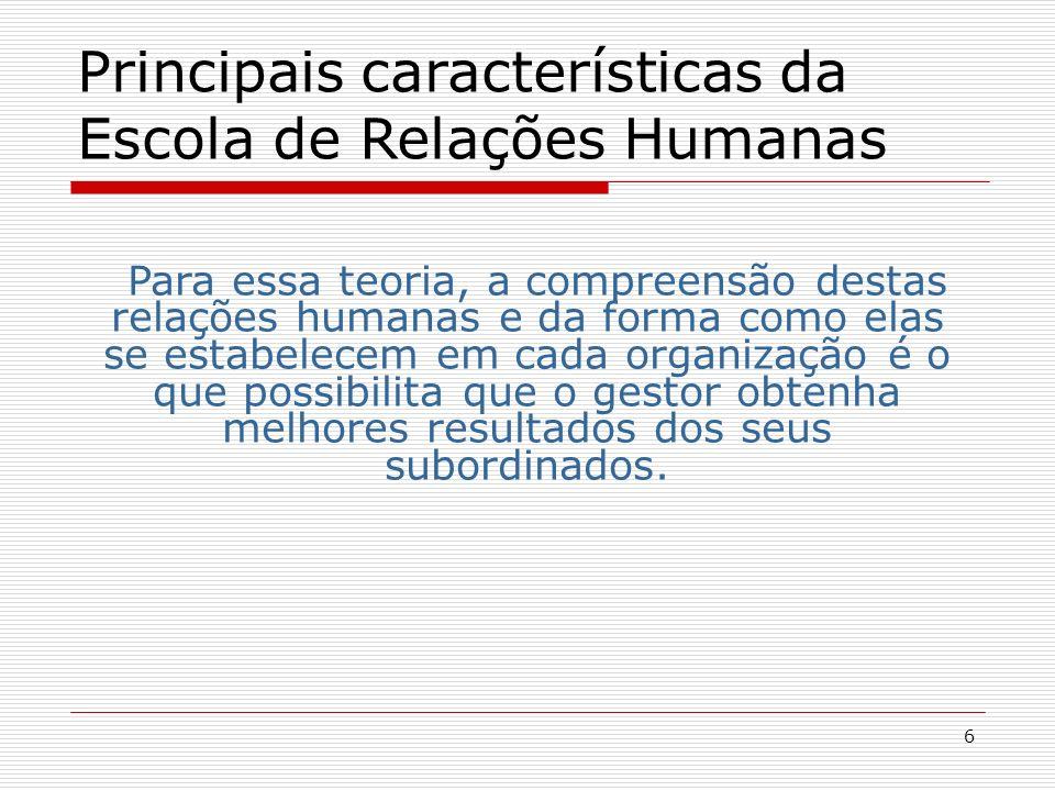 Principais características da Escola de Relações Humanas