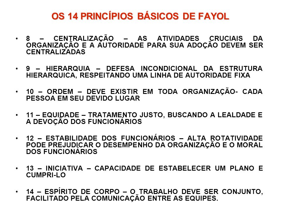 OS 14 PRINCÍPIOS BÁSICOS DE FAYOL