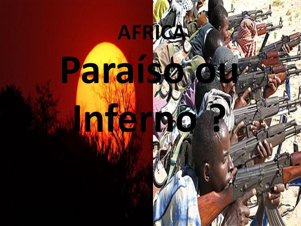 AFRICA Paraíso ou Inferno 26/04/11