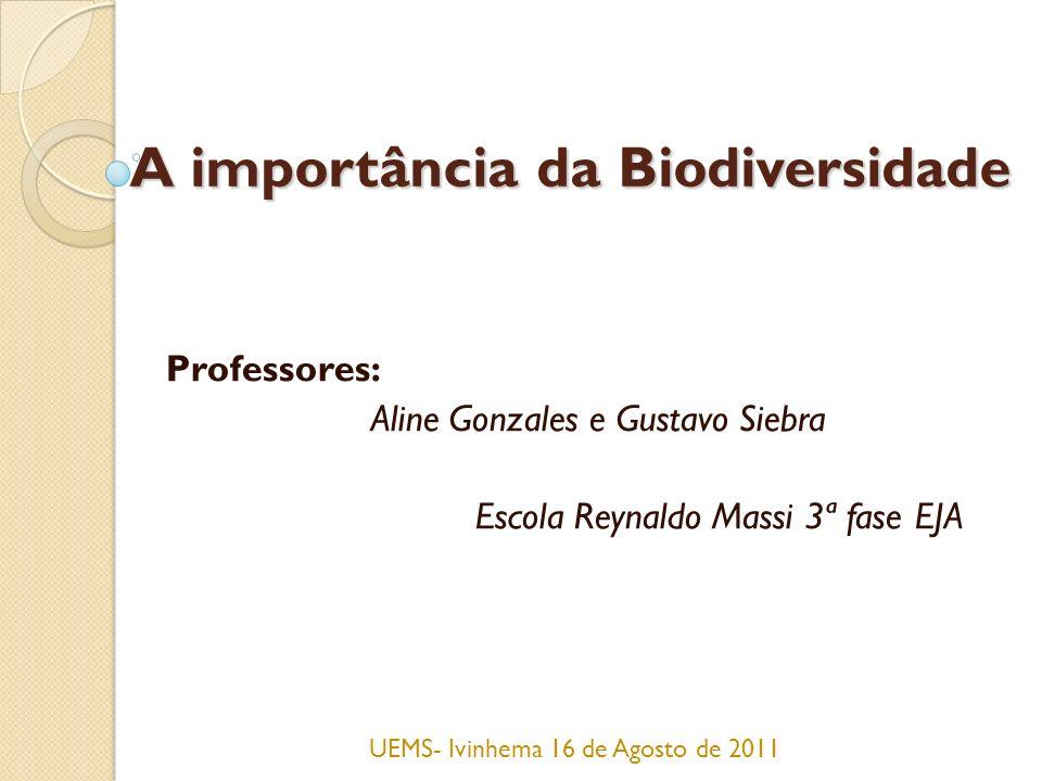 A importância da Biodiversidade