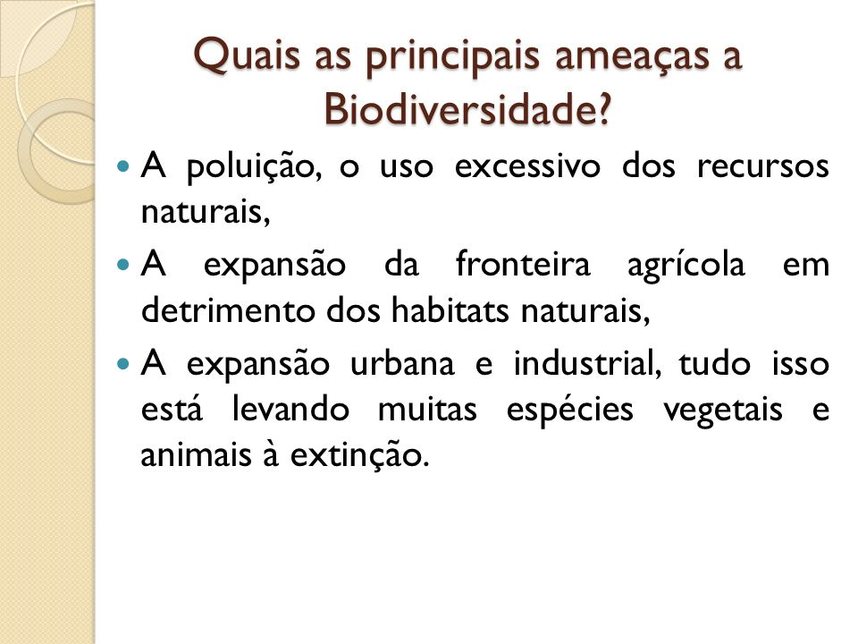Quais as principais ameaças a Biodiversidade