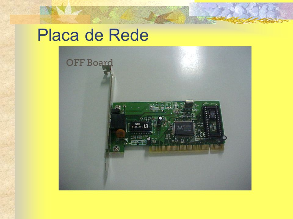 Placa de Rede OFF Board