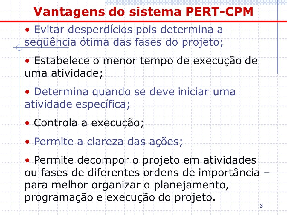 Vantagens do sistema PERT-CPM