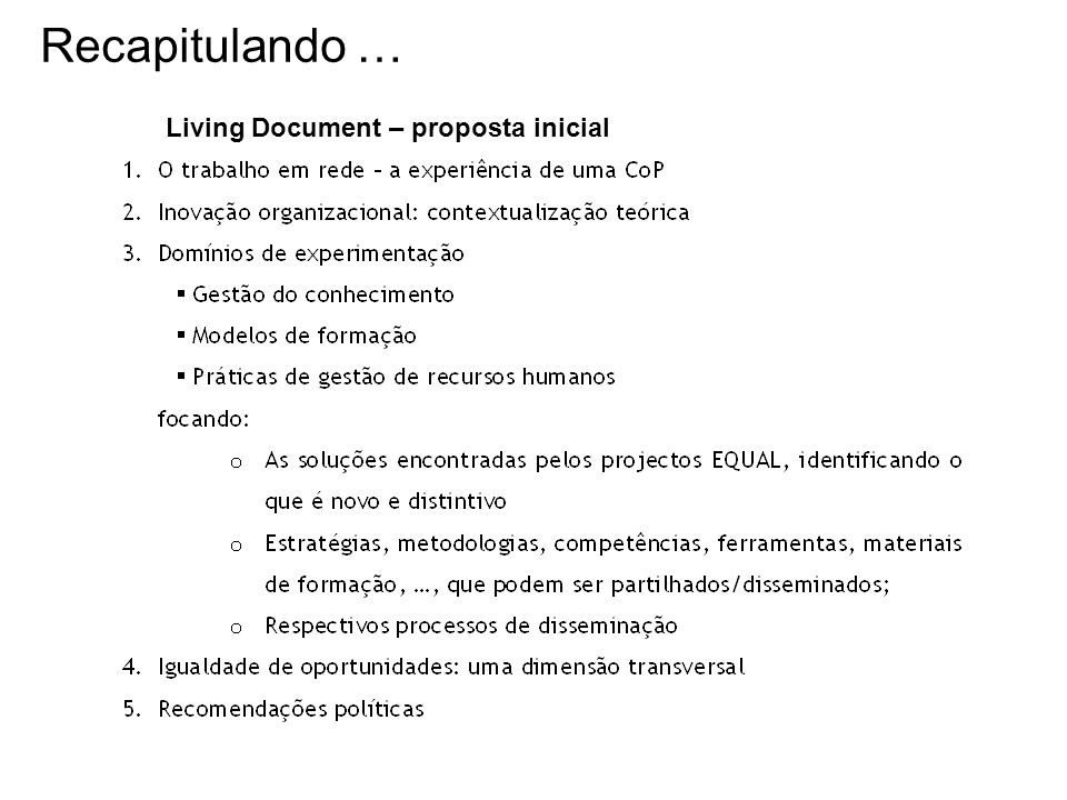 Recapitulando … Living Document – proposta inicial
