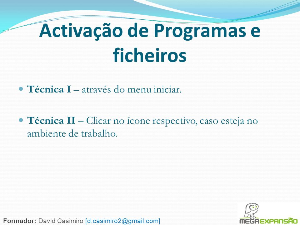 Activação de Programas e ficheiros