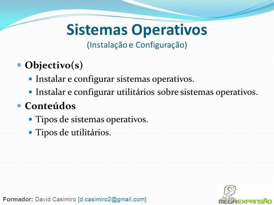 Sistemas Operativos (Instalação e Configuração)