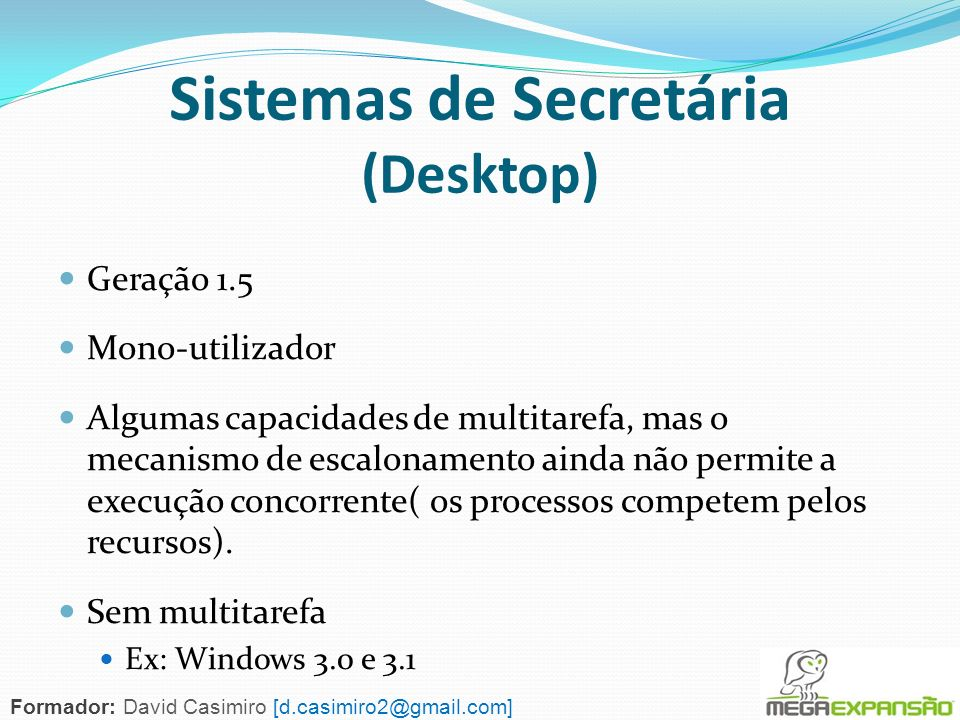 Sistemas de Secretária (Desktop)