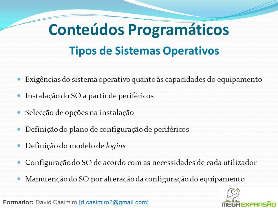 Conteúdos Programáticos Tipos de Sistemas Operativos