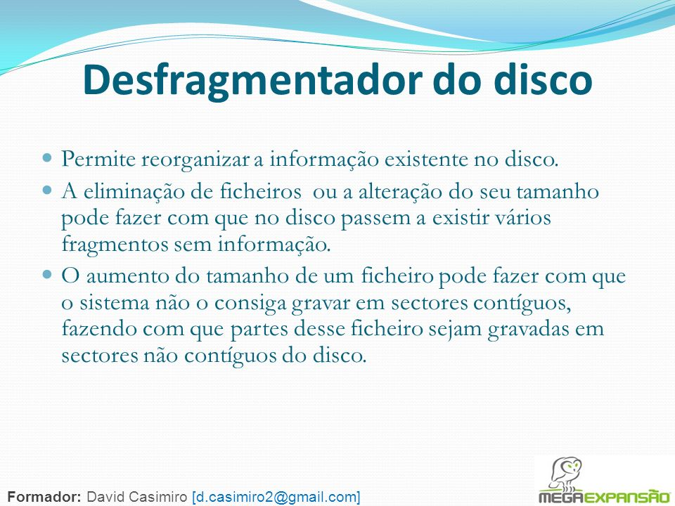 Desfragmentador do disco