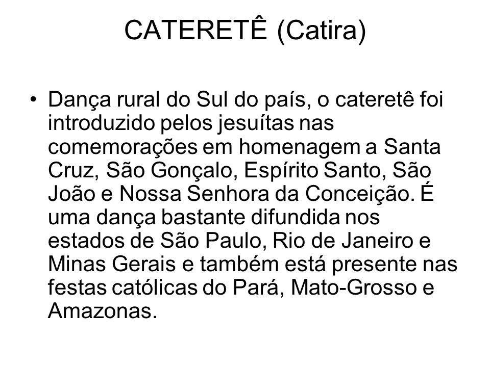 CATERETÊ (Catira)