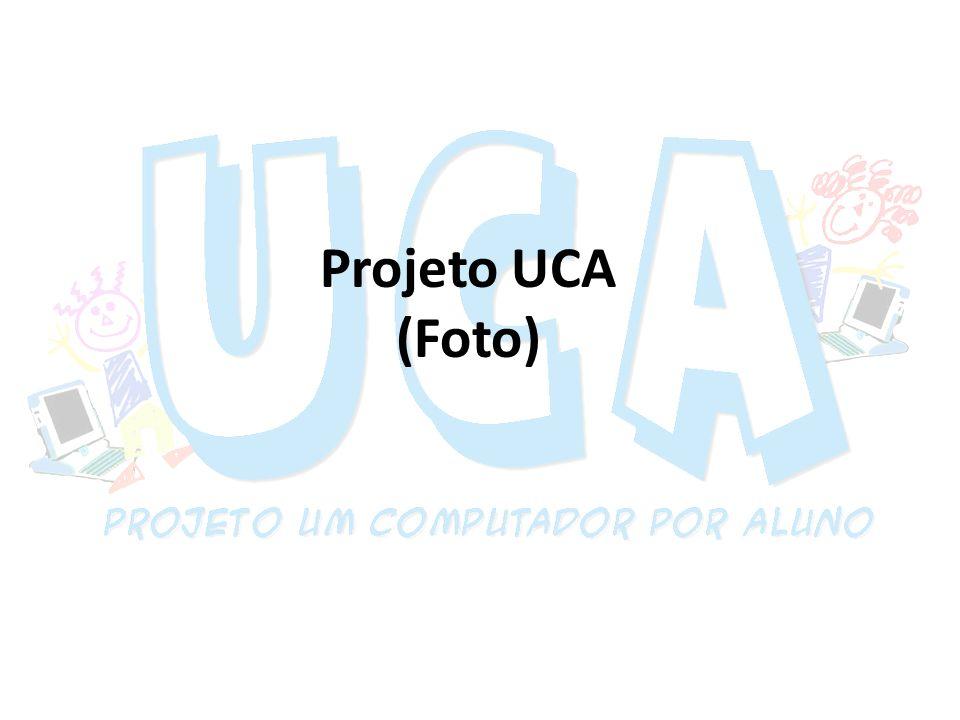 Projeto UCA (Foto)