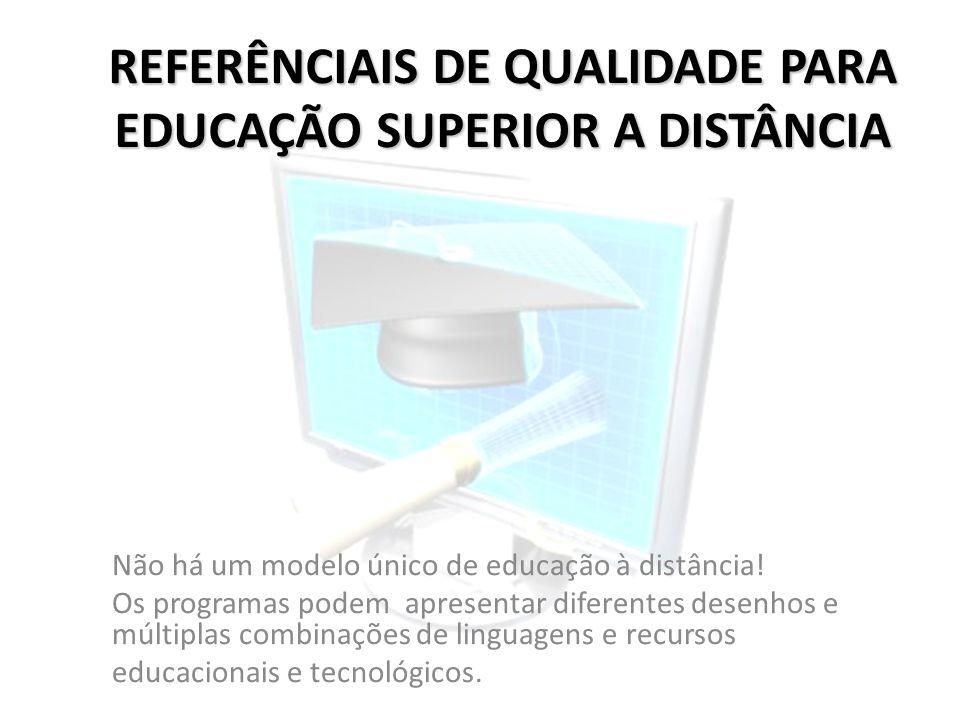 REFERÊNCIAIS DE QUALIDADE PARA EDUCAÇÃO SUPERIOR A DISTÂNCIA