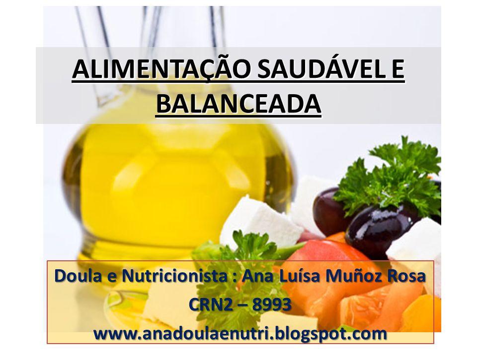ALIMENTAÇÃO SAUDÁVEL E BALANCEADA