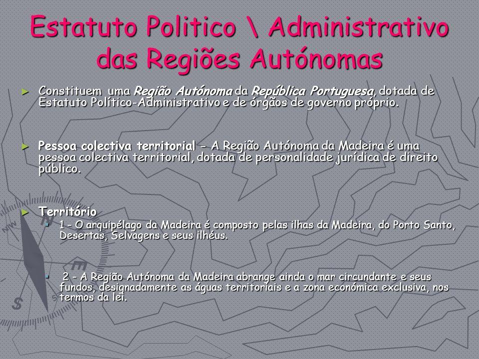 Estatuto Politico \ Administrativo das Regiões Autónomas