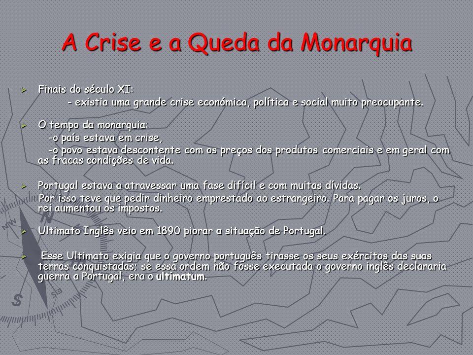 A Crise e a Queda da Monarquia