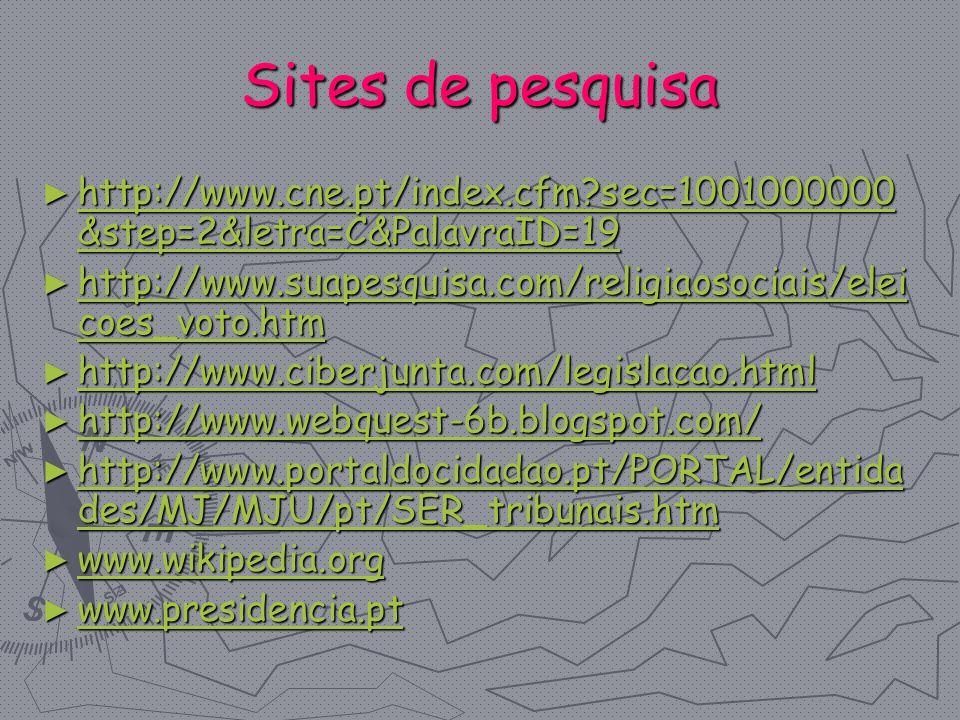 Sites de pesquisa http://www.cne.pt/index.cfm sec=1001000000&step=2&letra=C&PalavraID=19.