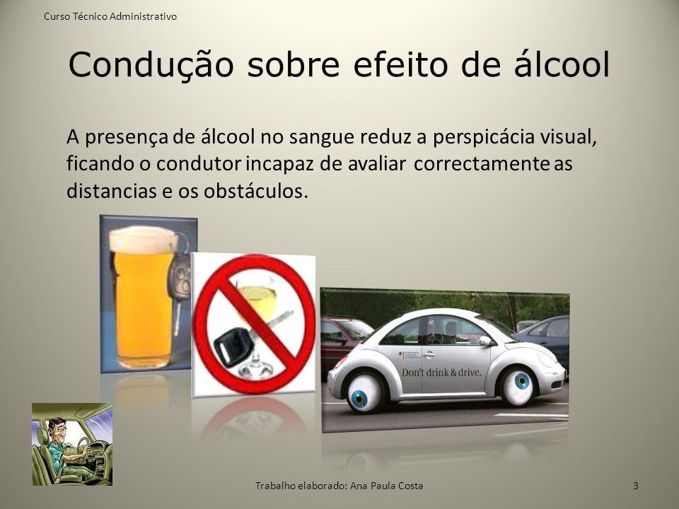 Condução sobre efeito de álcool