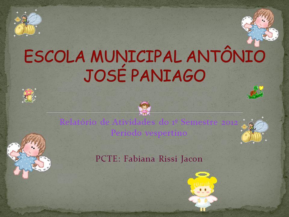 ESCOLA MUNICIPAL ANTÔNIO JOSÉ PANIAGO
