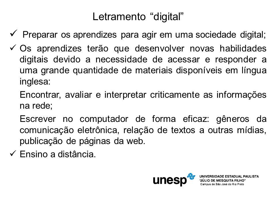 Preparar os aprendizes para agir em uma sociedade digital;