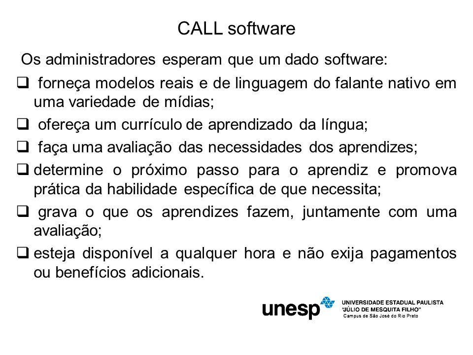 Os administradores esperam que um dado software: