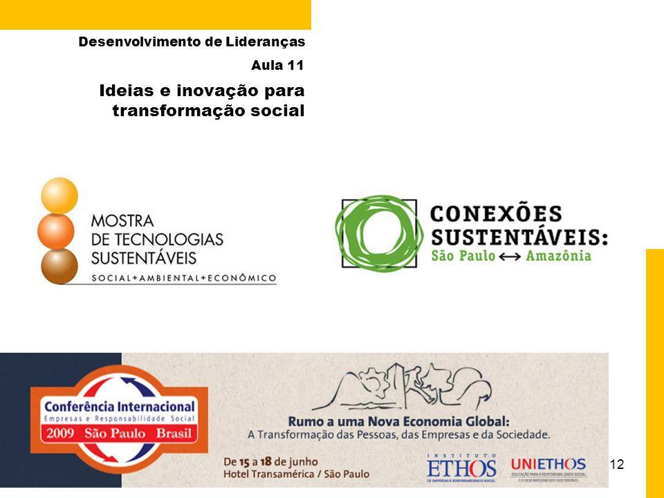 Ideias e inovação para transformação social