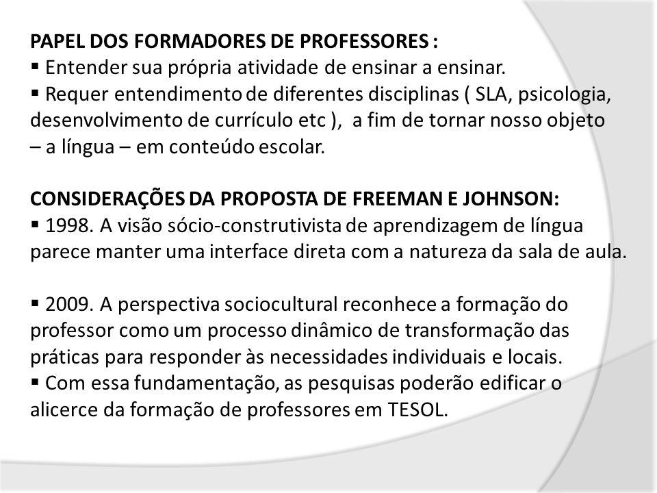 PAPEL DOS FORMADORES DE PROFESSORES :