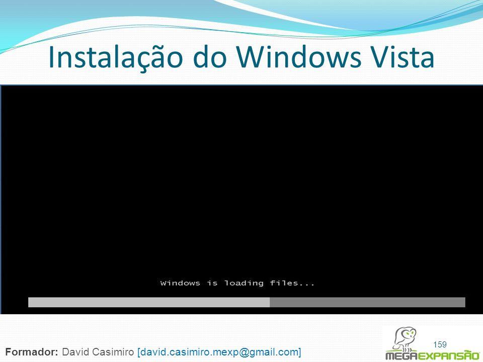 Instalação do Windows Vista