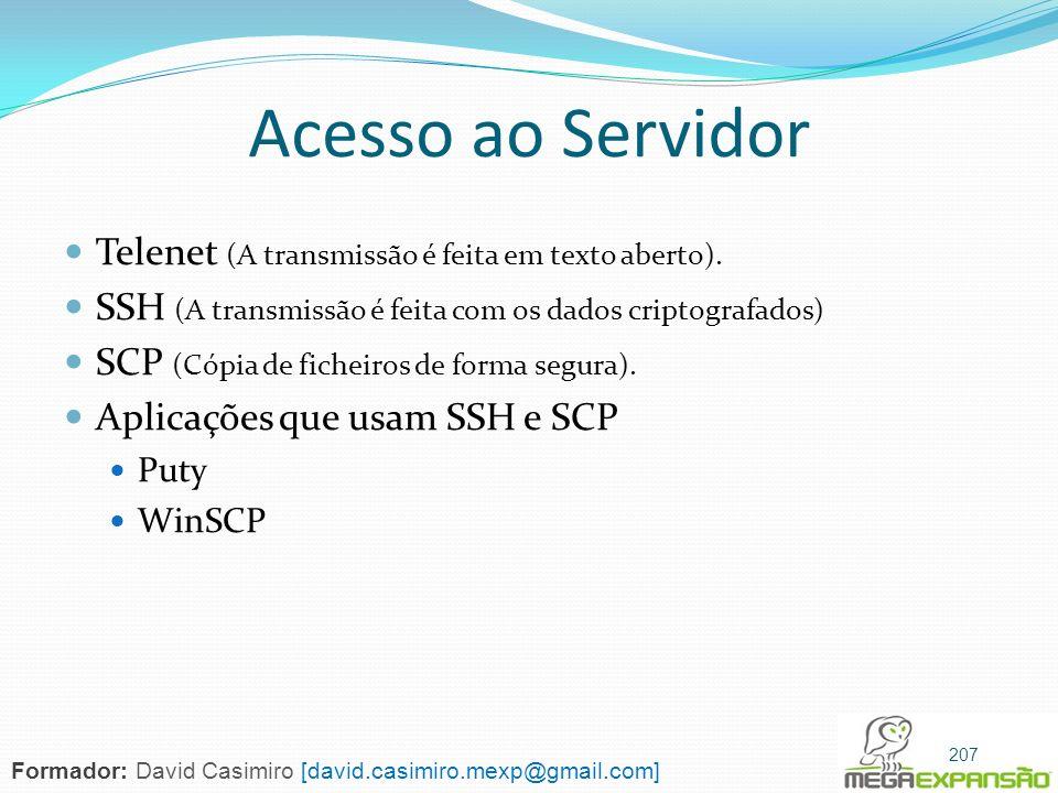 Acesso ao Servidor Telenet (A transmissão é feita em texto aberto).